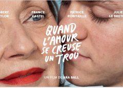 QUAND L'AMOUR SE CREUSE UN TROU d'Ara Ball, avec France Castel, Robert Naylor, Patrice Robitaille et Julie Le Breton