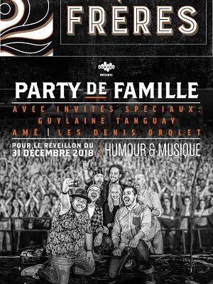 2FRÈRES le 31 décembre avec Guylaine Tanguay, Les Denis DroletetAMÉà la Place Bell, Laval @ Place Bell à Laval