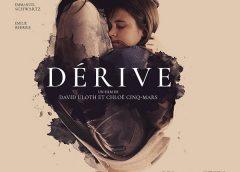 Dérive,  un film à voir au cinéma Le Clap, pour découvrir le jeu de deux jeunes nouveaux talents Éléonore Loiselle et Maèva Tremblay