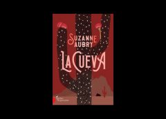 La Cueva de Suzanne Aubry, une intrigue palpitante, surprenante et absolument divertissante