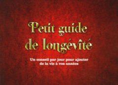 Le Petit guide de longévité: le « pot de bonheur » pour nous encourager à prendre soin de nous