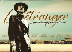 Entrevue avec Joseph Stephen, créateur de L'Étranger, premier musical inspiré du Far West
