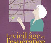 Le vieil âge et l'espérance, documentaire de Fernand Dansereau, à l'affiche le 26 avril